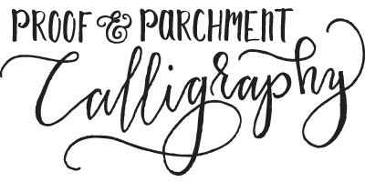 Proof & Parchment Calligraphy